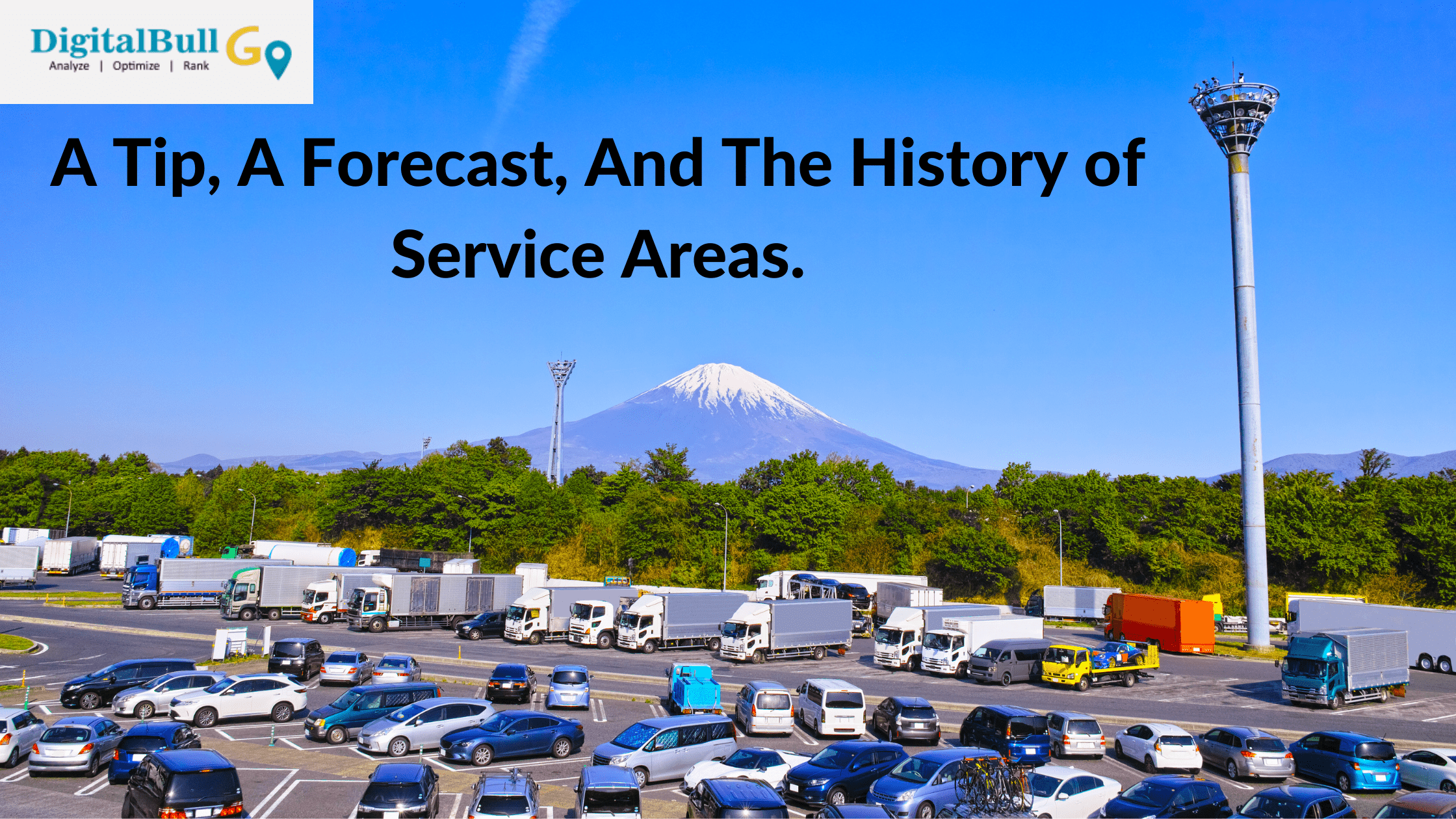 DigitalBull GO A Tip, A Forecast, And The History of Service Areas 1